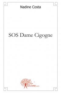 SOS DAME CIGOGNE